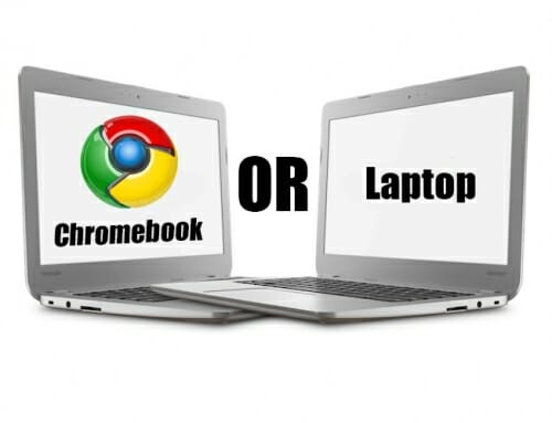 Chromebook Or Laptop Step-By-Step Decision Guide