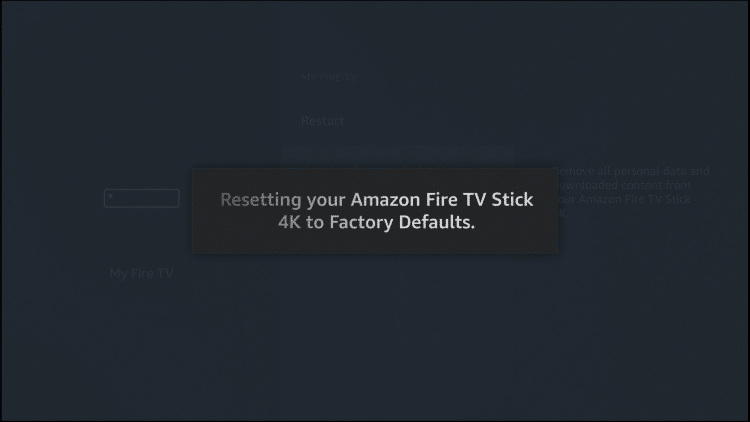 Firestick reset will begin