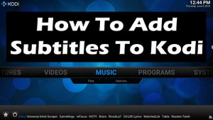 How To Add Subtitles To Kodi
