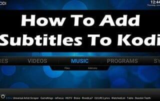 How To Add Subtitles To Kodi