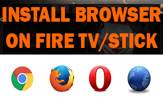 Install Browser On Fire TV Or Stick