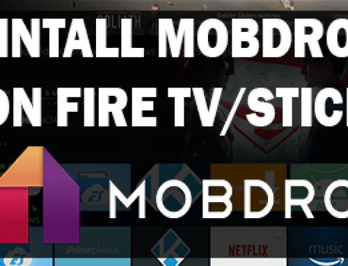 How To Install Mobdro On Fire TV Or Stick
