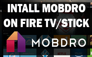 Install Mobdro On Fire TV Stick