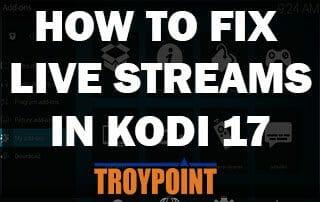 How To Fix Live Streams In Kodi