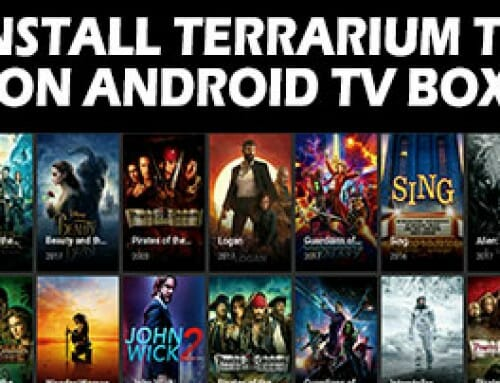 How To Install Terrarium TV On Android Box