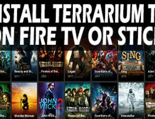 How To Install Terrarium TV On Fire TV Or Fire TV Stick