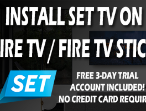 How To Install SET IPTV On Fire TV Or Firestick