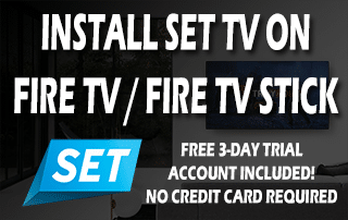 Install SET TV IPTV On Fire TV or Firestick
