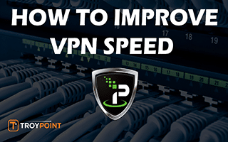 Improve VPN Speed