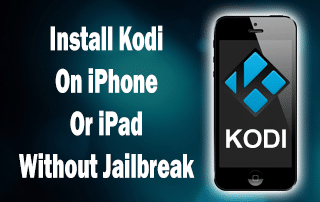 Install Kodi On iPhone Or iPad - No Computer or Jailbreak