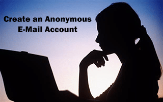 create an anonymous e-mail account
