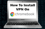 How to Install VPN on Chromebook