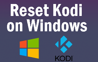 reset kodi windows