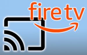 cast to firestick