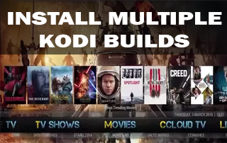 How to Install Multiple Kodi Builds on Fire TV/Stick & Android Boxes