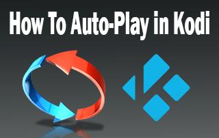 autoplay in kodi