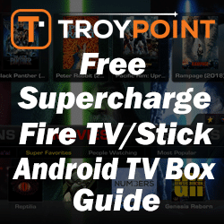 Supercharge Fire TV/Stick Android Box Guide