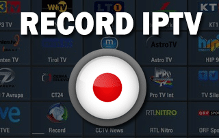 Record IPTV With Free Application - Perfect For Android