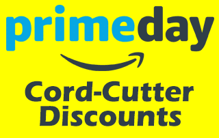 Prime Day Cord-Cutter Discounts