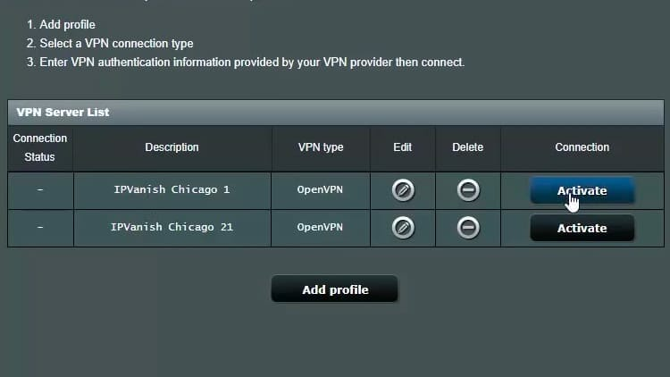 Go back to the router administration page and connect to the first server by clicking Activate. In this example, IPVanish Chicago 1 server is activated.