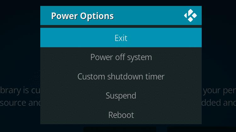 Step 2 - How To Fix Kodi No Sound Error - Restart Kodi How To Fix Kodi No Sound Error - Using the Exit command