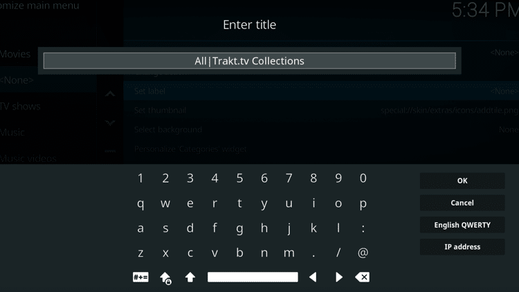 Step 6 - How to Create a Home Menu Item for Your Trakt Collection