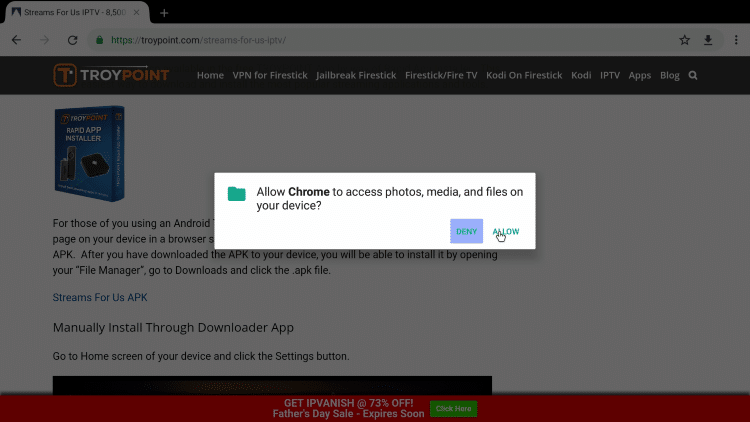 Click Allow when asked for your browser (Chrome) to access your files. This needs to be done because it needs permission to download the APK to your Android system.