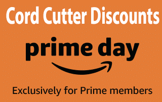 Cord Cutter Discounts for Prime Day