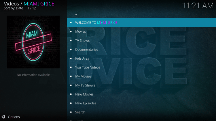 The Miami Grice Kodi Add-on is now successfully installed