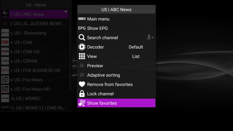 Your selected channel will then be added to your favorites. to view your favorites, hold down the Options button again then scroll down and select Show favorites.