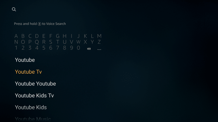 "Enter ""YouTube TV"" then scroll down and click on YouTube TV when the search result appears."