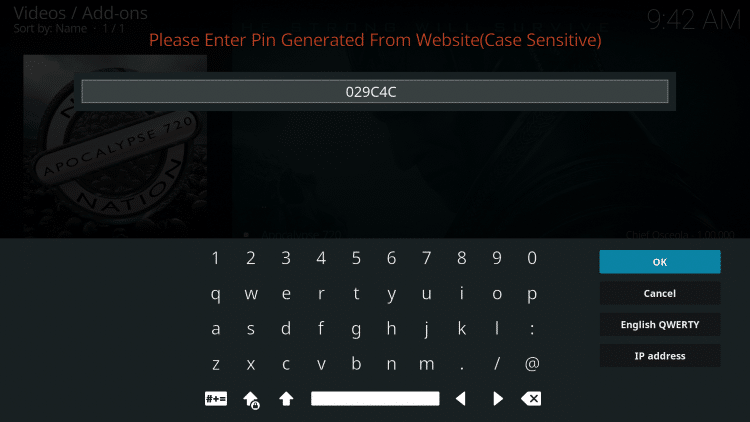 Go back to Kodi and enter in your pin from the previous step
