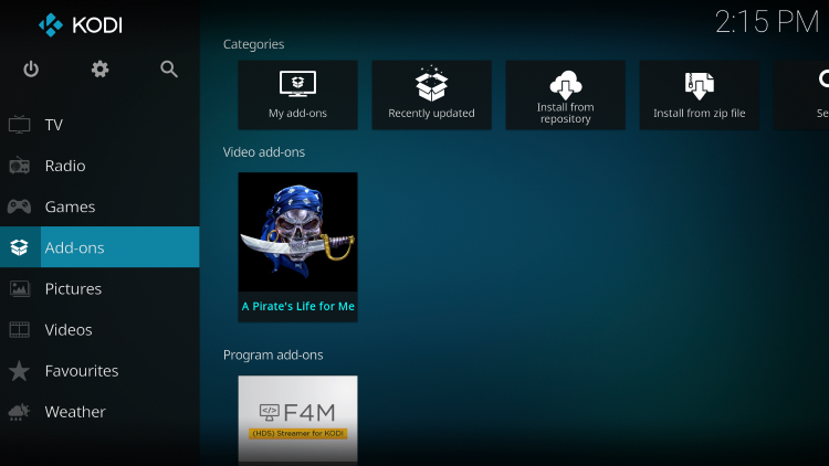 Once the A Pirate's Life for Me Video add-on has been installed go back to the Home screen of Kodi. Click Add-ons