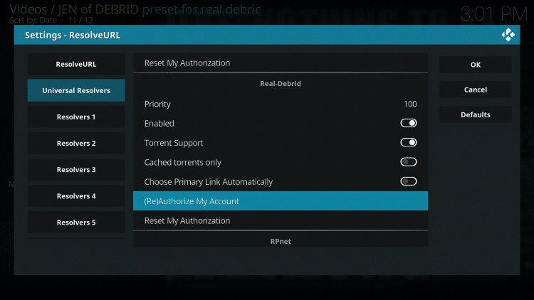 scroll down until you find the settings for Real-Debrid. Then select (Re)Authorize My Account.