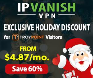 TROYPOINT IPVanish 60% Off