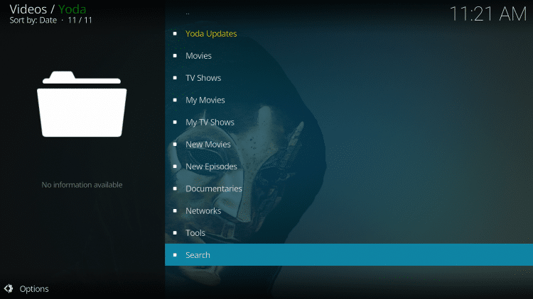 Return back to Yoda and search for a Movie or TV Show. Select Search at the bottom of the main screen.