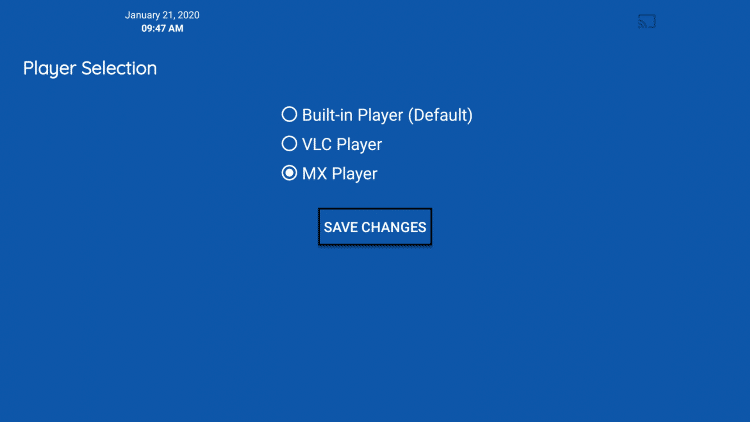 Once MX Player is checked click Save Changes.