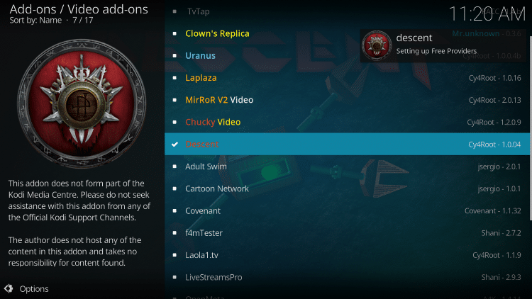 Wait a minute or two for the Descent Kodi add-on to install