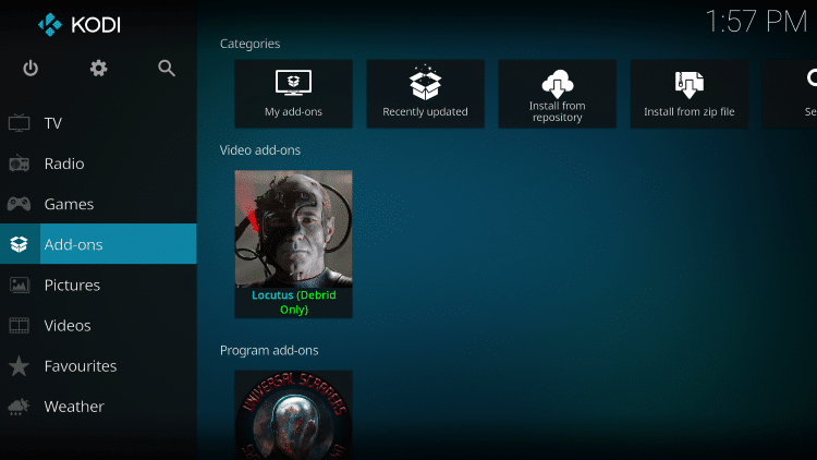 Once the Locutus Video add-on has been installed go back to the Home screen of Kodi.