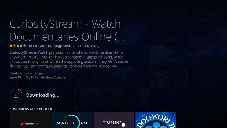 Step 5 - How to Install CuriosityStream on Firestick:Fire TV