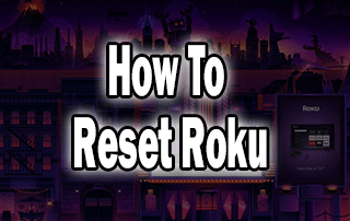 how-to-reset-roku