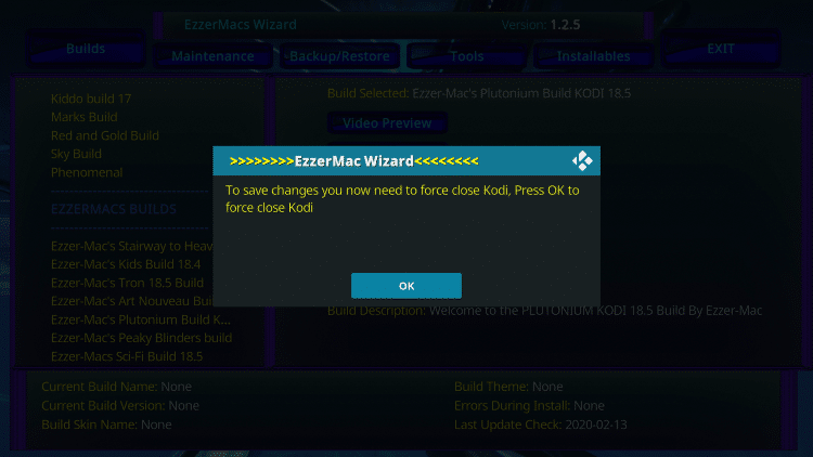 After the build is finished installing, click OK when this message appears