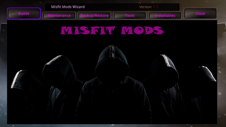 You are now inside the Misfit Mods Wizard. Select Builds.