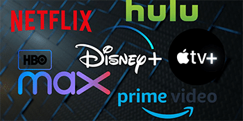 Netflix, Hulu, Amazon Prime Video, Apple TV, Disney +