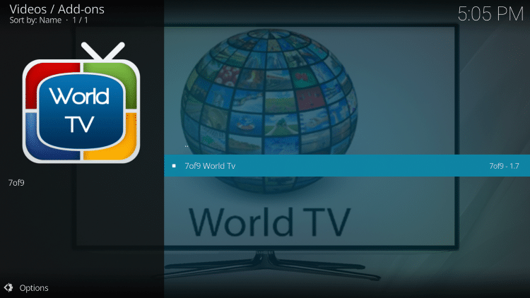 Click 7of9 World TVto launch the addon.