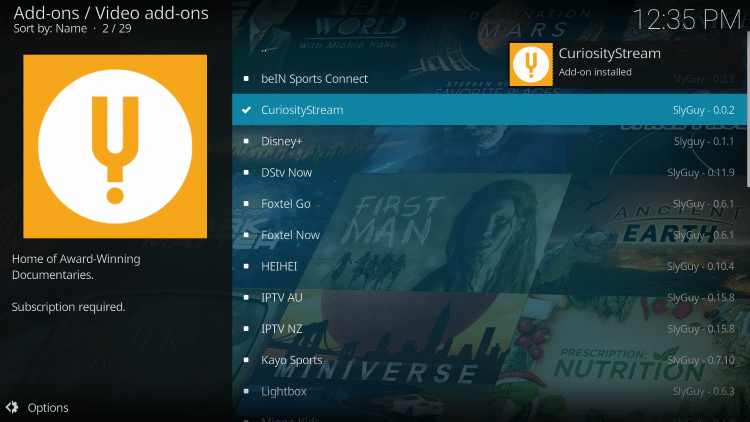 """Wait for the """"CuriosityStream Add-on installed"""" message to appear"""