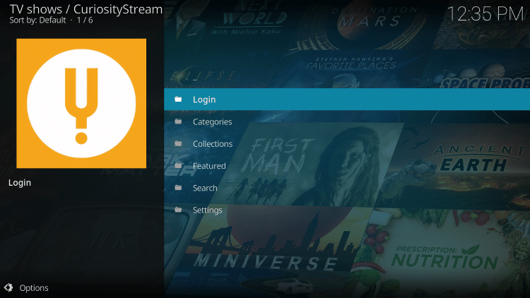 Installation of the CuriosityStream Kodi Addon is now complete!