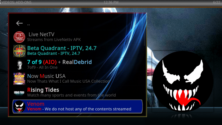 Scroll down and select Venom. Since the Venom Kodi add-on plays Movies by default within this build we'll need to integrate Real-Debrid here.