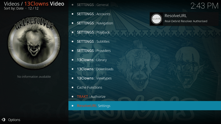 That's it! Real-Debrid is now successfully integrated. Return back to the 13 Clowns Kodi addon.