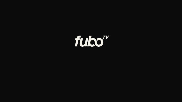 Launch fuboTV